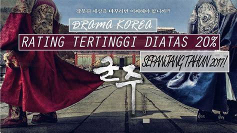 film korea 2017 rating tertinggi top 8 drama korea rating tertinggi diatas 20 sepanjang
