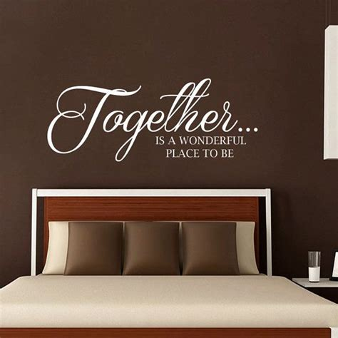 bedroom wall decals quotes wall decals quote together is a wonderful place to be