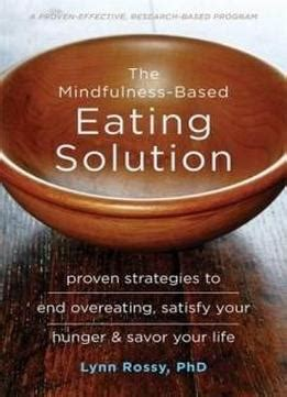 the dbt solution for emotional a proven program to the cycle of bingeing and out of books the mindfulness based solution proven strategies