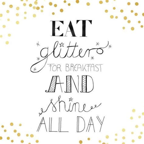 eat glitter for breakfast and shine all day philosofie