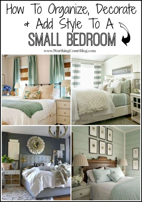 decorate organize  add style   small bedroom   worthing court bedroom