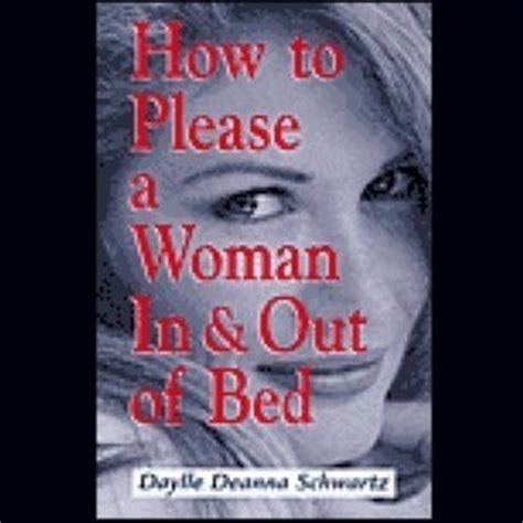 how to please a woman in bed download how to please a woman in out of bed abridged audiobook by daylle deanna