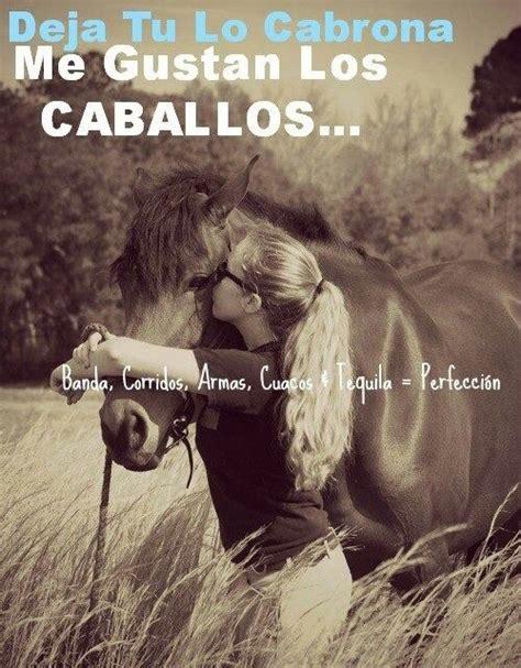 imagenes de vaqueras a caballo con frases deja tu lo cabrona me gustan los caballos corridos
