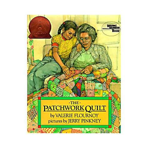 The Patchwork Quilt Summary - the patchwork quilt by valerie flournoy children s book