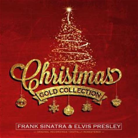 christmas gold collection elvis presley frank sinatra mp buy full tracklist