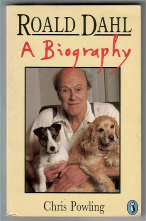 biography roald dahl roald dahl a biography by chris powling children s
