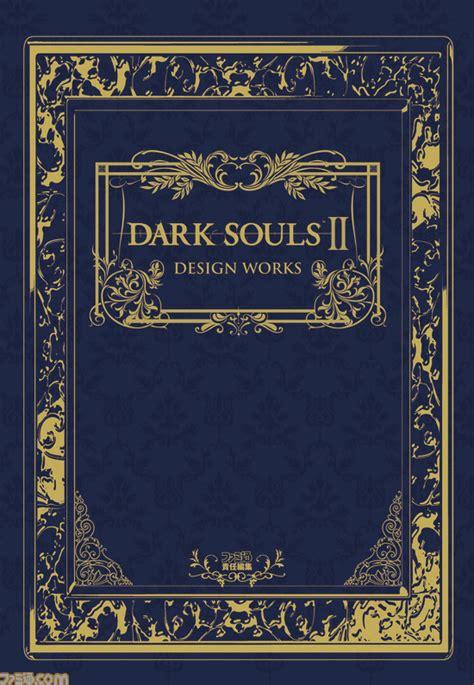 libro 2 dark inspiration ii ファミ通の攻略本 dark souls ii design works ダークソウルii デザインワークス 発売中 大型dlc三部作の秘蔵アートも収録 ファミ通 com