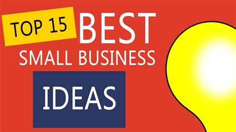 best business ideas top 15 best small business ideas to start your own