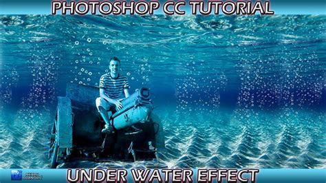 tutorial photoshop cs5 effect water photoshop cc tutorial under water effect youtube