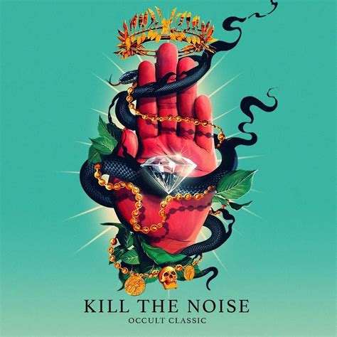 the noise ft album review kill the noise occult classic owsla