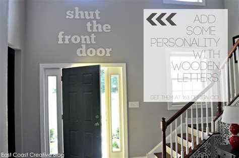 Shut The Front Door Origin Design It How You Like It Ec2 House Tour Update East Coast Creative
