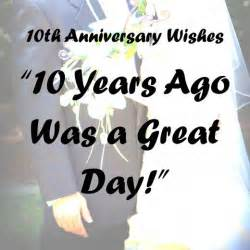 10th anniversary wishes quotes and poems holidappy