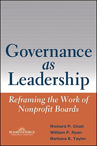 The Power Of Coporate Governance Edisi 2 governance as leadership reframing the work of nonprofit boards enjoy the top quality