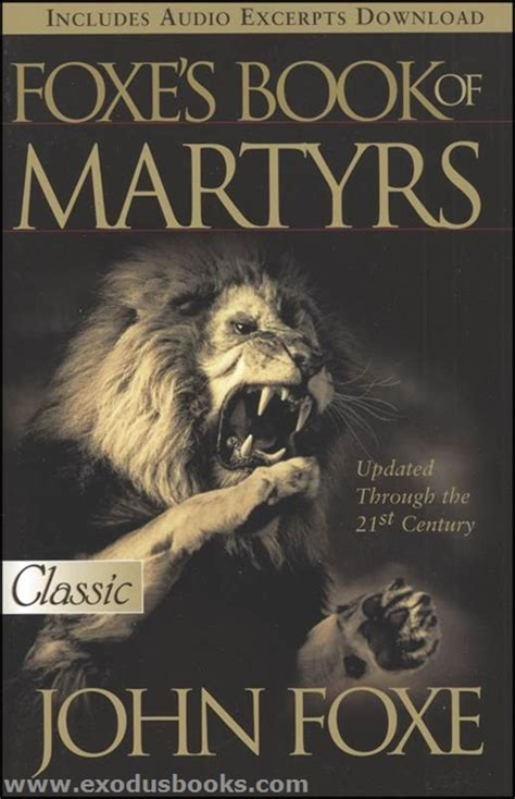 everyday martyr books foxe s book of martyrs exodus books