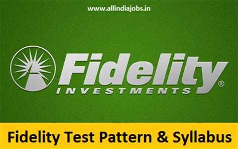 Fidelity Mba Careers by Fidelity Test Pattern And Syllabus Freshers