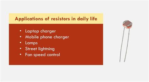 top  practical applications  resistors   daily