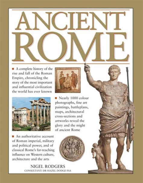 libro souvenirs dormants roman ancient rome a complete history of the rise and fall of the roman empire chronicling the story