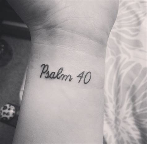 psalms 40 1 3 tattoos pinterest psalms tattoo and