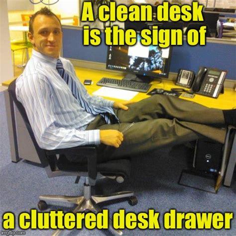 Office Desk Meme Relaxed Office Meme Imgflip