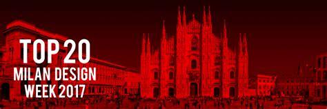 Milan Design Week with Top 20 Designboom S Guide To Milan Design Week 2017