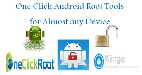 one click root android best one click android root tools for almost any device technokarak