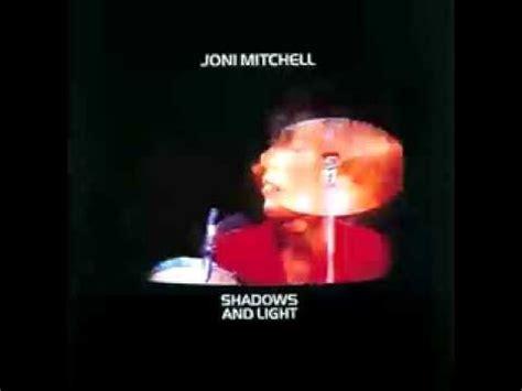 Joni Mitchell Shadows And Light by Shadows And Light Joni Mitchell