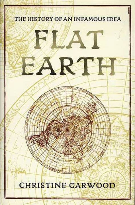 at the earth s books flat earth christine garwood macmillan