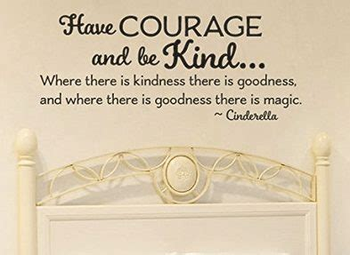 cinderella inspired  courage   kind wall decal