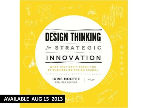 design thinking book pdf design thinking for innovation book by idris mootee via