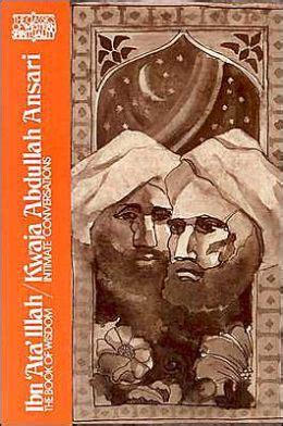 intimate conversations miniatures books ibn ata illah the book of wisdom kwaja abudullah ansari