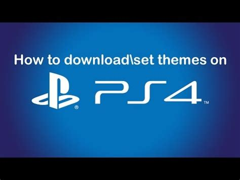 ps4 themes how to find how to download install themes on ps4 update 2 0 youtube