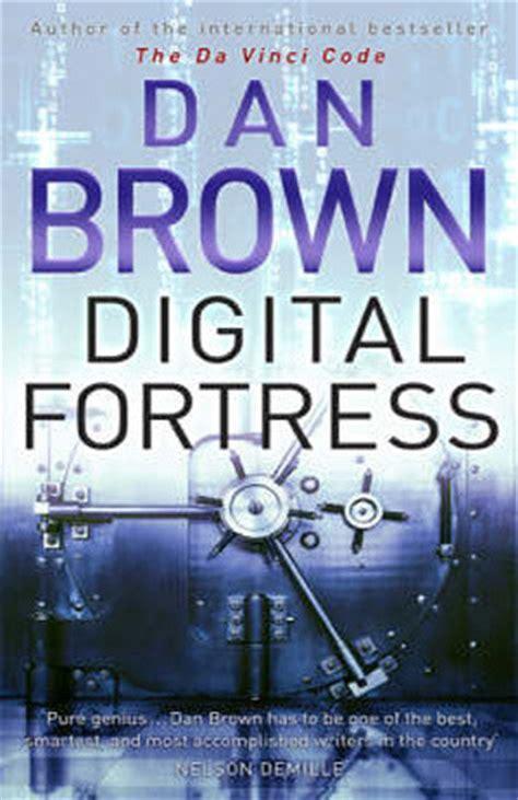 Dan Brown Digital Forterss Diskon digital fortress by dan brown book review the technology