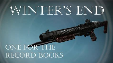winter of and iron books destiny winter s end rise of iron record book shotgun