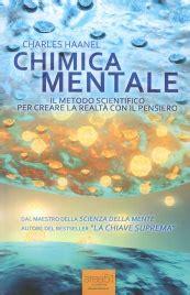 la chiave suprema libro chimica mentale libro di charles haanel