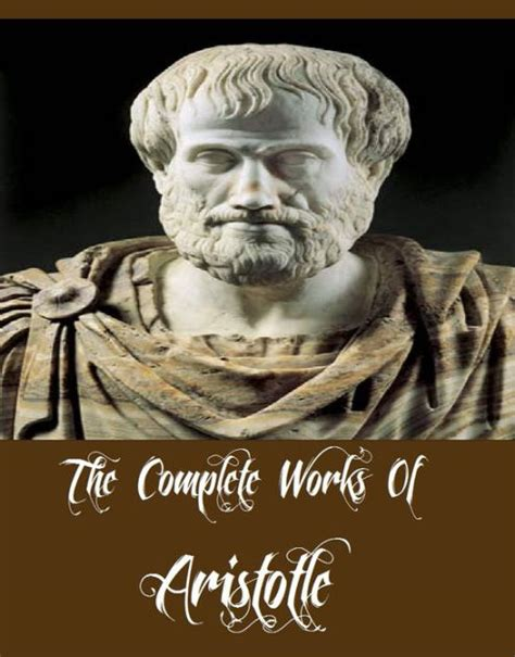complete works of aristotle b01m70jboh the complete works of aristotle ethics poetics the athenian constitution a treatise on