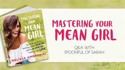 mastering mean mastering your mean girl by melissa ambrosini