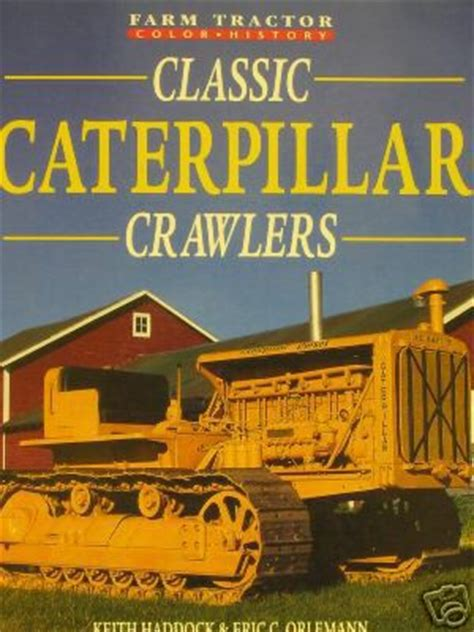tools and machines classic reprint books classic caterpillar crawler tractor book