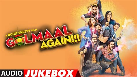 download mp3 from golmaal again golmaal again full audio songs album audio jukebox