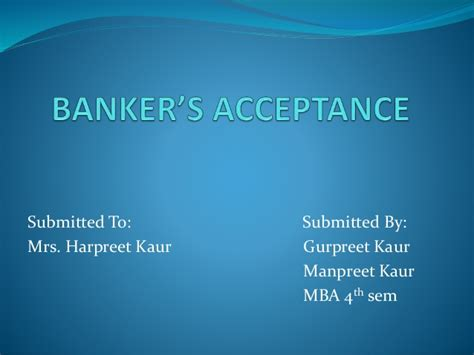 Difference Between Letter Of Credit And Bankers Acceptance Banker S Acceptance