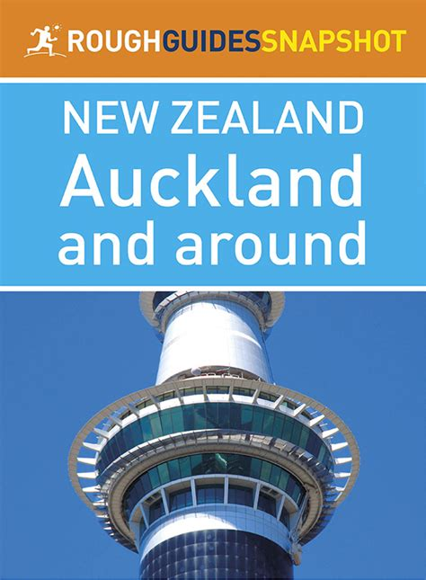 Rough Guides Snapshot New Zealand Auckland And Around