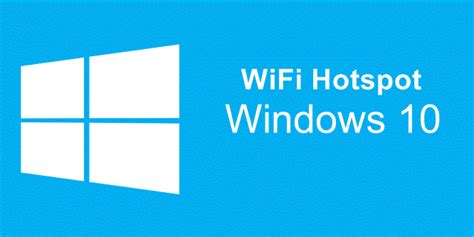 cara membuat hotspot dengan wifi laptop di windows xp cara membuat wifi hotspot di windows 10 lemoot