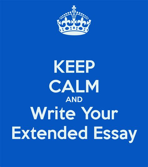 Extended Essay by Extended Essays Preparing For Change Osc Ib Blogs