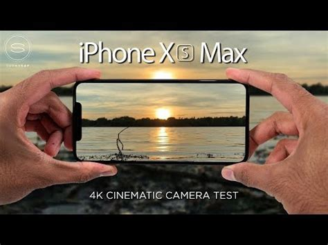 iphone xs max test 4k cinematic