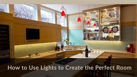how to use lighting to create the perfect room purcell quality