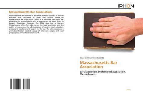 Mba Massachusetts Bar Association by Massachusetts Bar Association 978 620 1 63205 9