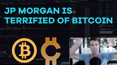 bitcoin jp morgan jp morgan is terrified of bitcoin how to read order