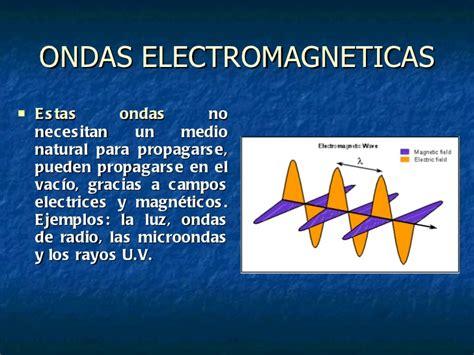 ejemplos de ondas electromagneticas clasificacion de ondas