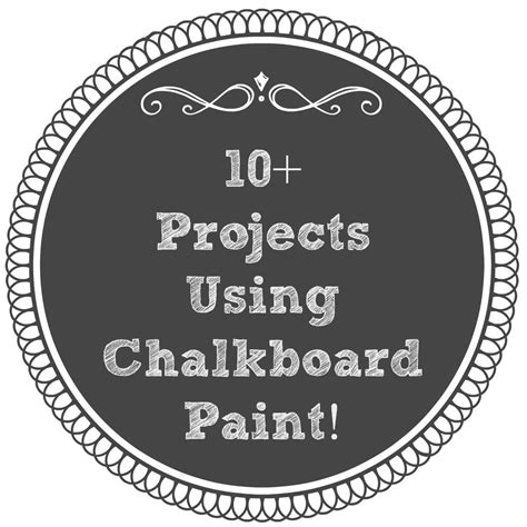 chalkboard paint how to use 10 projects using chalkboard paint 4 real