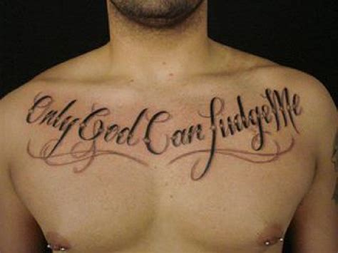 only god can judge me tattoo on chest sunday morning trivia freaks pearlsofprofundity