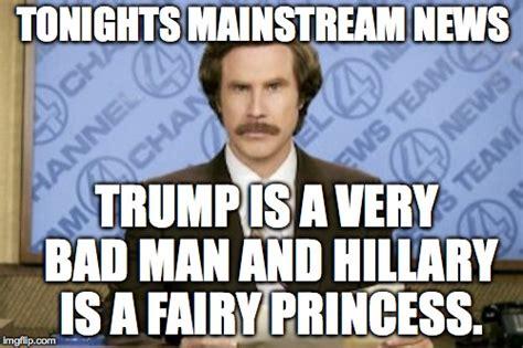 Hillary Meme - ron burgundy meme imgflip